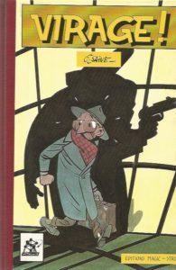 Olivier Saive Virage Magic-Strip Amazonie BD