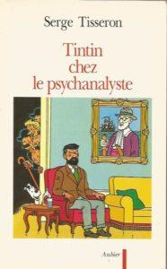 Serge Tisseron Tintin chez le psychanaliste Amazonie BD