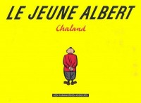 Yves Chaland - Le jeune Albert - Amazonie BD