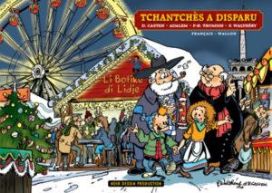F. Walthéry, D. Casten, Adalem, P-H T Homsin - Tchantchès a disparu - Amazonie BD