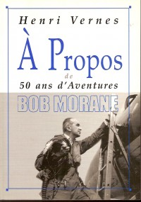 Henri Vernes - à propos de 50 aventures Bob Morane - Amazonie BD