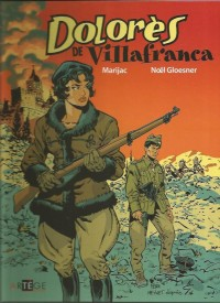 Marijac, F. Meynet & N. Gloesner- Dolorès de Villafranca - Amazonie BD
