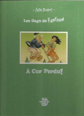 Félix Meynet - Les gags de Fanfoué - Amazonie BD