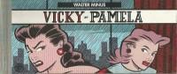 """Walter Minus """"Vicky & pamela"""" + Gogo & Lingot """"Le maître des Andaris"""" - Amazonie BD"""
