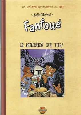 """Félix Meynet - Un polar de Fanfoué """"Le reblochon qui tue!"""" - Amazonie BD"""