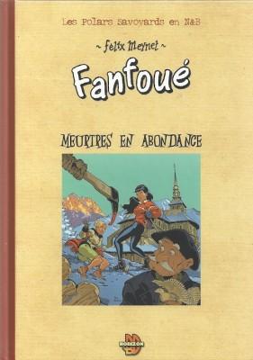 """Félix Meynet - Un polar de Fanfoué """"Meutre en abondance"""" - Amazonie BD"""