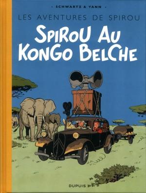 Schwartz & Yann - Spirou au Kongo Belche - Amazonie BD