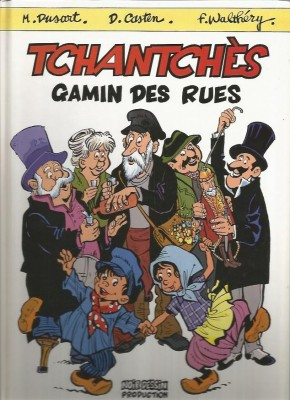 """F. Walthéry, M. Dusart & D. Casten - Tchantchès """"Gamin des rues"""" - Amazonie BD"""