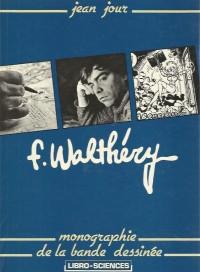 """Jean Jour - F. Walthéry """"Monographie de la bande dessinée"""" - Amazonie BD"""