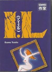Osamu Tezuka - I.L - Amazonie BD