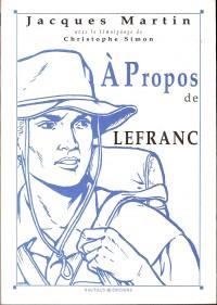 Jacques Martin - à propos de Lefranc - Amazonie BD