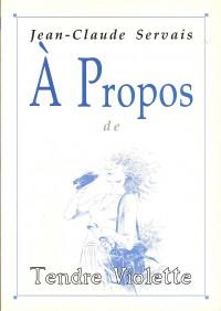 Jean Claude Servais - à propos de Tendre Violette - Amazonie BD