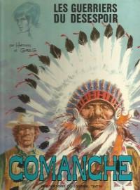 """Hermann & Greg - Comanche """"Les guerriers du désespoir""""  - Amazonie BD"""