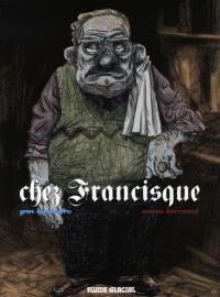 Manu Larcenet & Y Lindingre - Chez Francisque - Amazonie BD