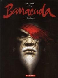 Jérémy & J. Dufaux - Barracuda - Amazonie BD
