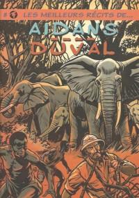 Yves Duval & Aidans - Les meilleurs récits - Amazonie BD - Hibou