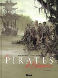 M. Bourgne & F. Bonnet - Les pirates de Barataria - Amazonie BD