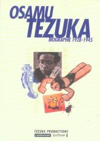 Osamu Tezuka - Biographie 1928-1945 - Amazonie BD