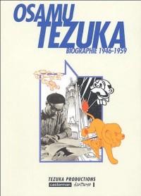 Osamu Tezuka - Biographie 1946-1959 - Amazonie BD