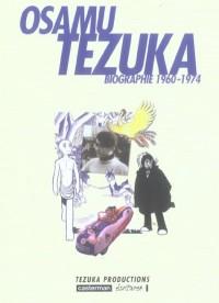 Osamu Tezuka - Biographie 1960-1974 - Amazonie BD
