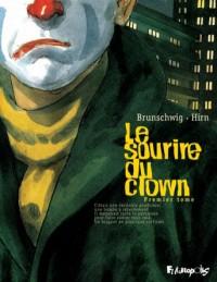 Brunschwig & Hirn - Le sourire du clown - Amazonie BD - Futuropolis