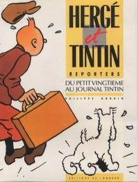 P. Goddin - Hergé et Tintin Reporters - Du Petit Vingtième au Journal de Tintin - Amazonie BD - Du Lombard