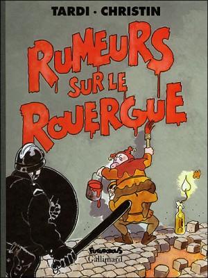 J. Tardi & P. Christin - Rumeurs sur le Rouergue - Amazonie BD - Futuropolis / Gallimard