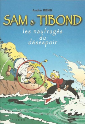 André Benn - Sam & Tibond - Amazonie BD - Hibou