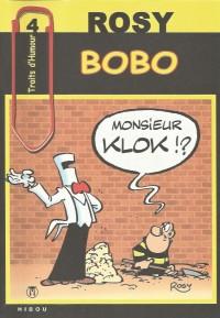 "Rosy - Bobo ""Monsieur Klok !?"" - Traits d'Humour - Amazonie BD - Hibou"