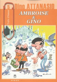 Dino Attanasio - Ambroise & Gino - Traits d'Humour - Amazonie BD - Hibou