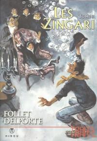 R. Follet & Y. Delporte - Les Zingari - Amazonie BD - Hibou