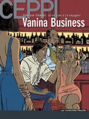 "Ceppi - Stéphane Clément ""Vanina Business"" - Amazonie BD"