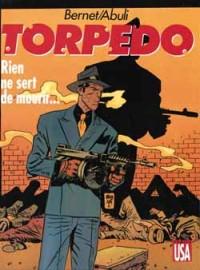 Bernet & Abuli - Torpedo - Amazonie BD - Comics USA