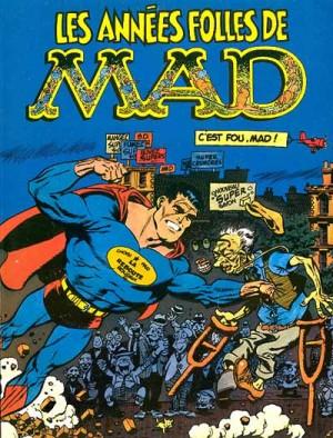 Harvey Kurtzman & collectif - Les années folles de Mad - Amazonie BD