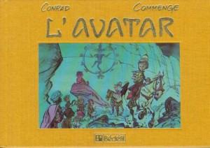 Conrad & Commenge - L'avatar -  Amazonie BD