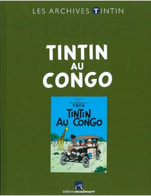Hergé Moulinsart - Archives Tintin - Tintin au Congo - Amazonie BD
