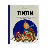 """Hergé Moulinsart  - Tintin """"à la rencontre des peuples du monde dans l'oeuvre d'Hergé"""" Géo édition collector - Amazonie BD"""