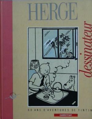 Pierre Sterckx - Hergé déssinateur 60 ans d'Aventures de Tintin - Amazonie BD