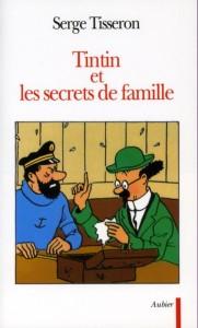 Serge Tisseron - Tintin et les secrets de famille - Amazonie BD