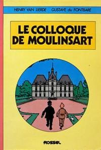 Tintin - Le colloque de Moulinsart - Amazonie BD