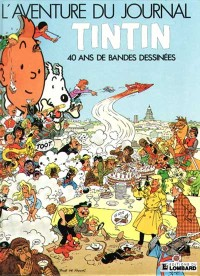 L'aventure du Journal de Tintin - 40 ans de bandes dessinées - Amazonie BD