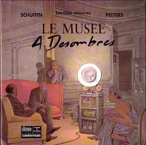 """Schuiten & Peeters - Les cités obscures """"Le musée A. Desombres coffret CD"""" - Amazonie BD"""