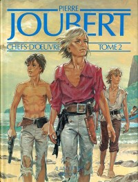 Pierre Joubert & François Rivière - Pierre Joubert Chefs d'oeuvre - Amazonie BD