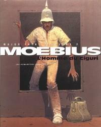Moebius – Major Fatal « L'homme de Ciguri » – Amazonie BD