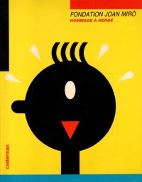 Tintin - Fondation Joan Miró - Hommage à Hergé - Amazonie BD