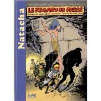 """François Walthéry - Natacha """"Le regard du passé"""" -  Amazonie BD"""
