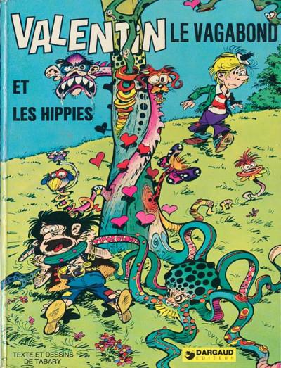 Tabary Valentin Le Vagabond Et Les Hippies Amazonie Bd Librairie Bd A Paris